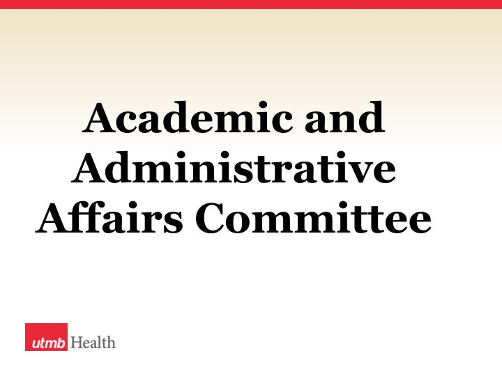 Academic and Administrative Affairs Committee