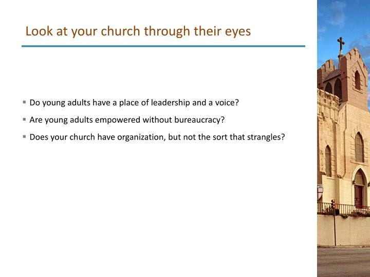 Look at your church through their eyes