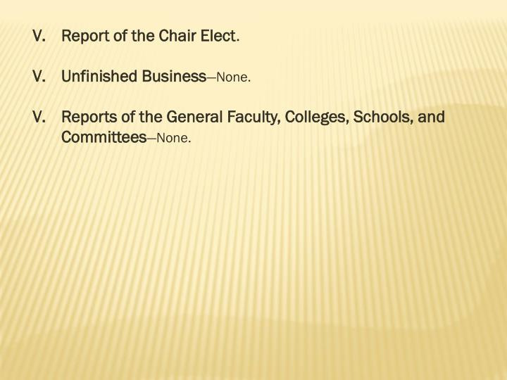 Report of the Chair Elect