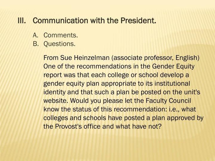 III.Communication with the President.