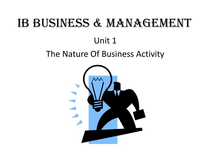 unit 15 managing business activities