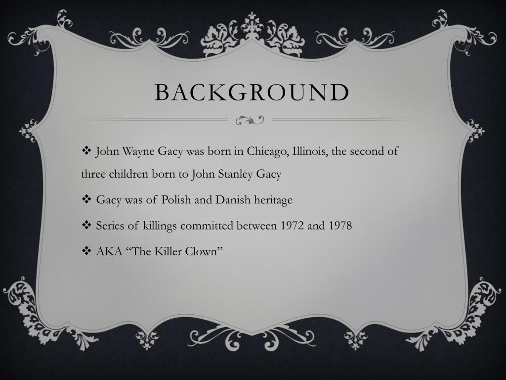 PPT - John Wayne Gacy PowerPoint Presentation - ID:1640178