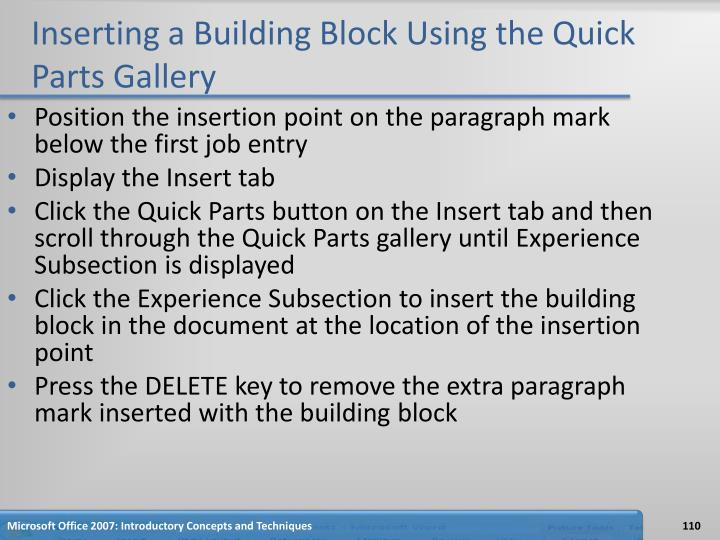 Inserting a Building Block Using the Quick Parts Gallery