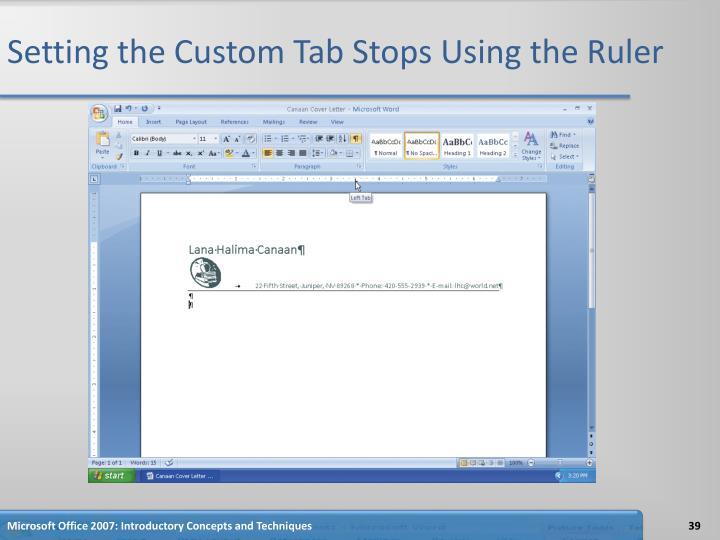 Setting the Custom Tab Stops Using the Ruler