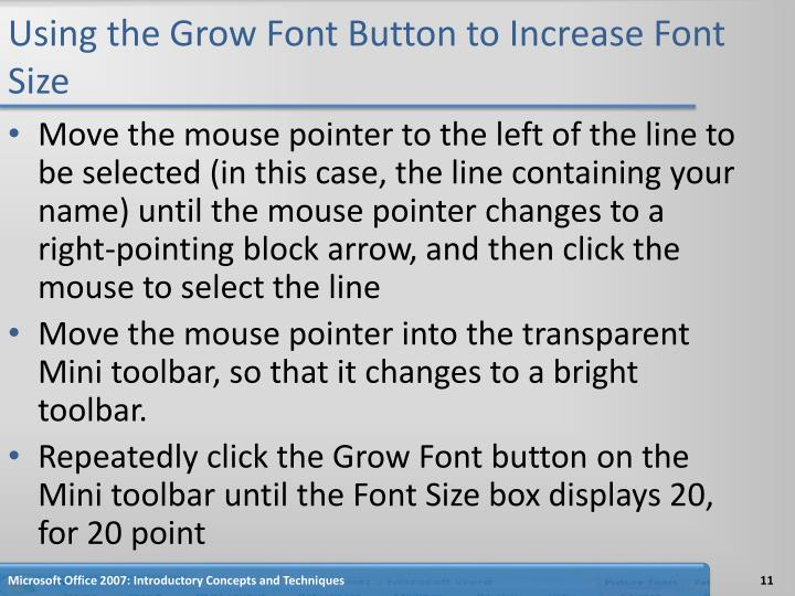 Using the Grow Font Button to Increase Font Size