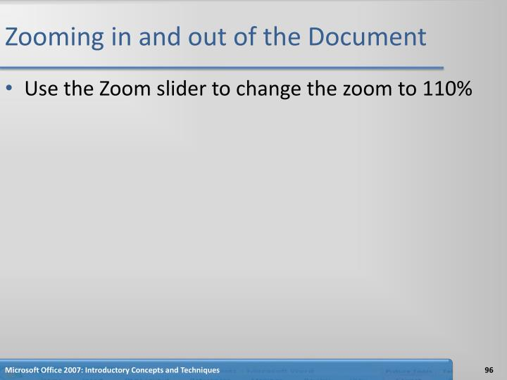 Zooming in and out of the Document