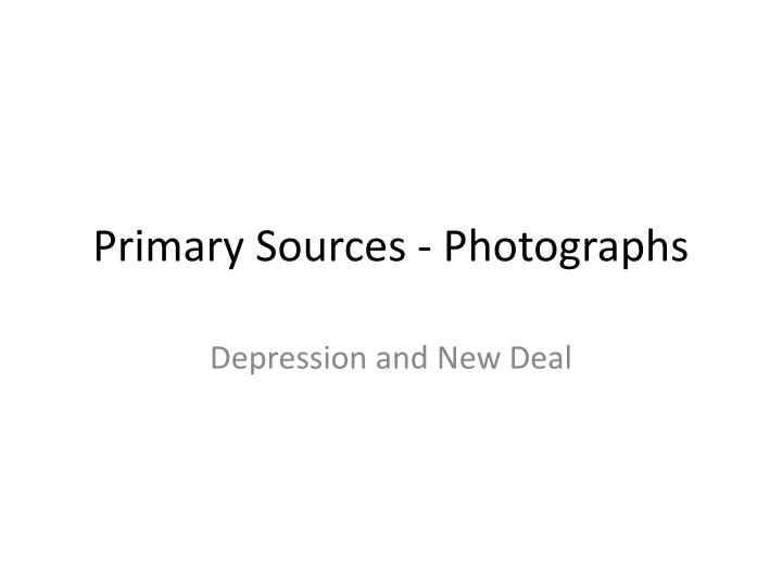 primary sources photographs n.
