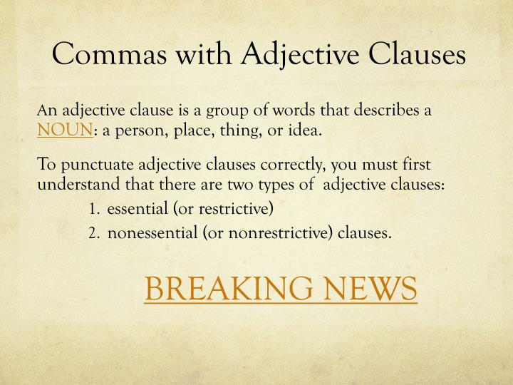Commas with Adjective Clauses