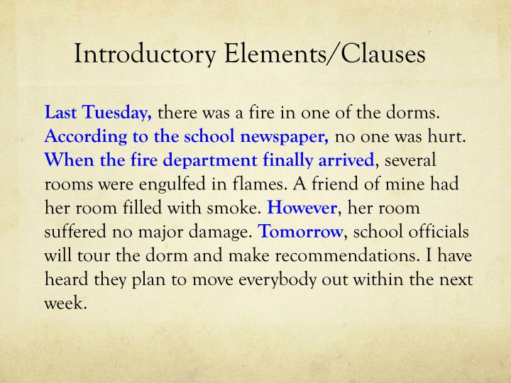 Introductory Elements/Clauses