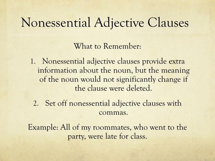 Nonessential Adjective Clauses