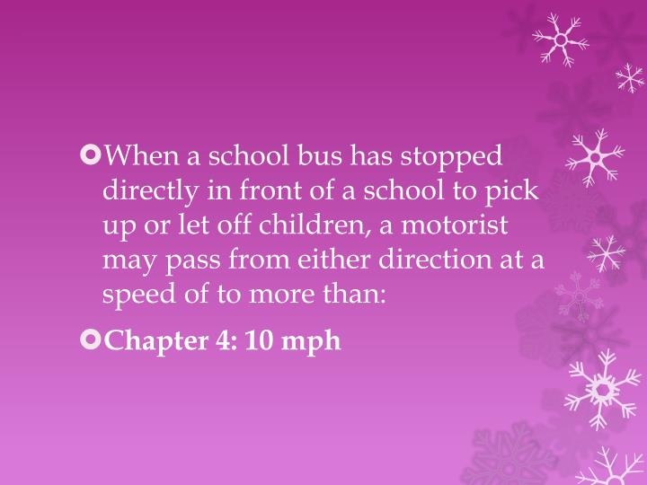 When a school bus has stopped directly in front of a school to pick up or let off children, a motorist may pass from either direction at a speed of to more than: