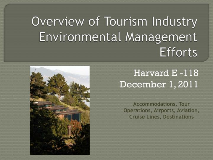overview of tourism industry environmental management efforts n.