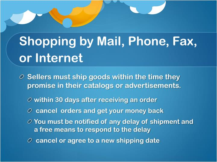 Shopping by Mail, Phone, Fax, or Internet