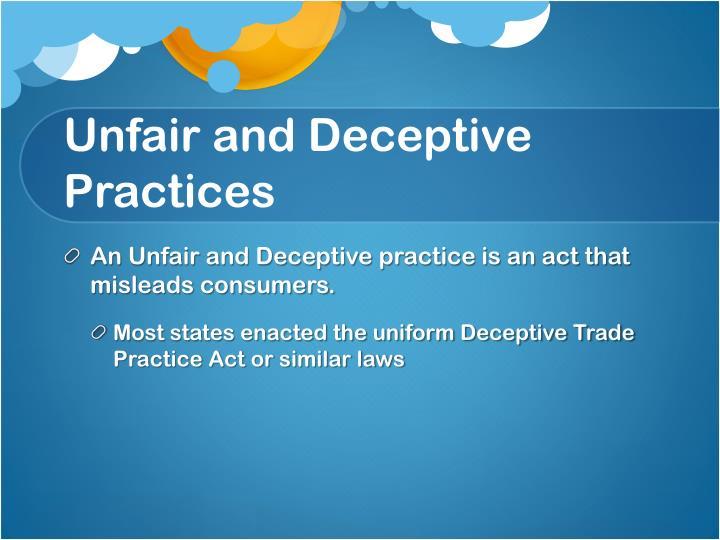 Unfair and Deceptive Practices