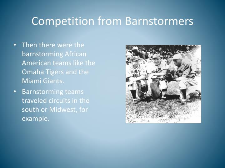 Competition from Barnstormers