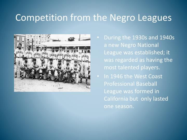 Competition from the Negro Leagues