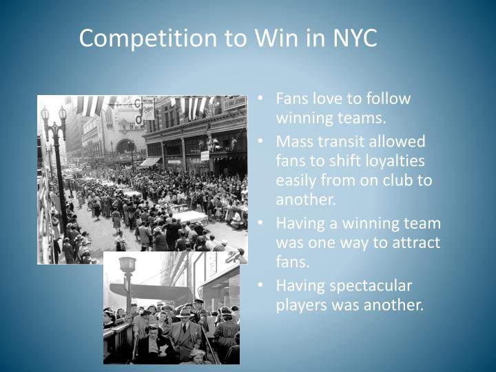Competition to Win in NYC