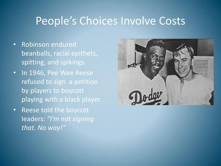 People's Choices Involve Costs