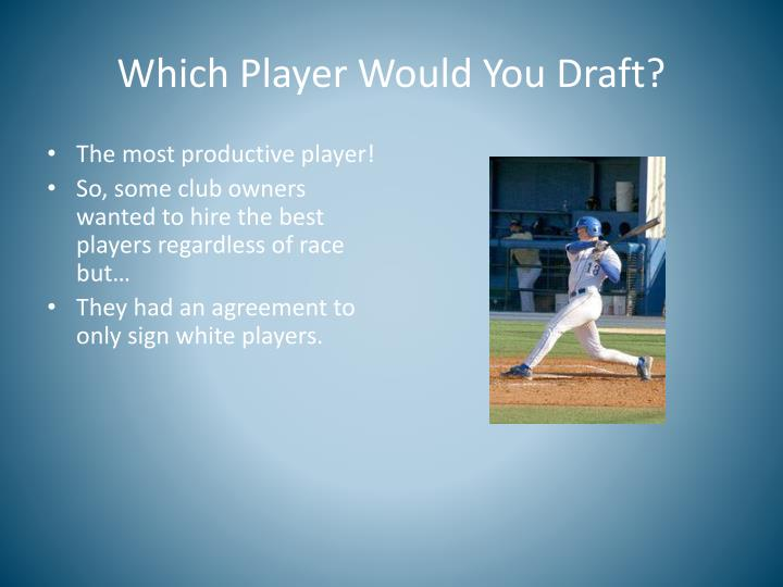 Which Player Would You Draft?