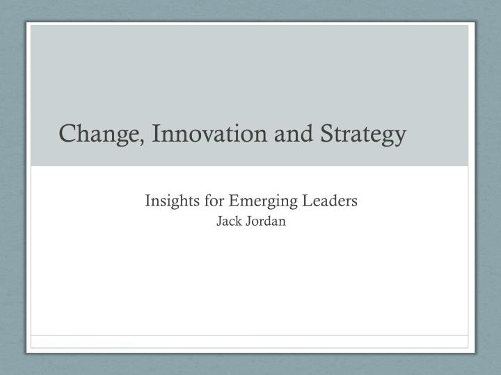 change innovation and strategy n.