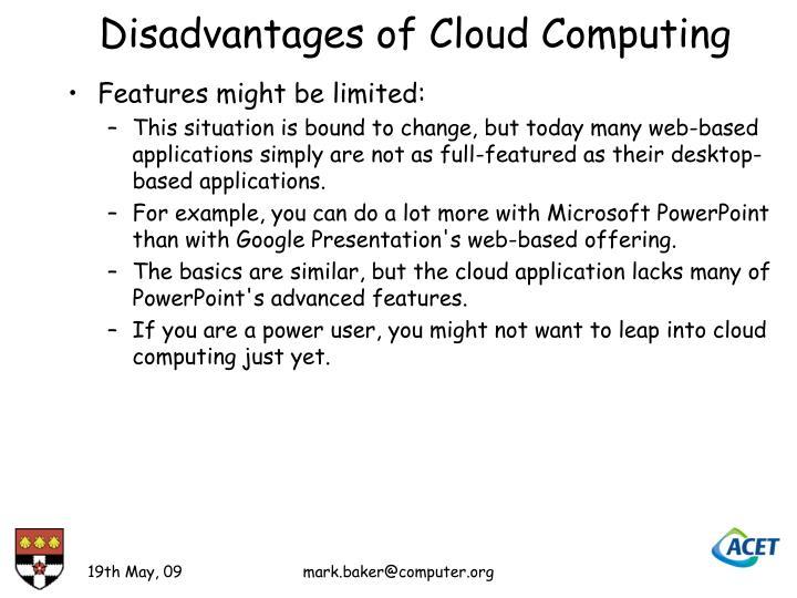 Disadvantages of Cloud Computing
