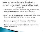 how to write formal business reports general tips and format