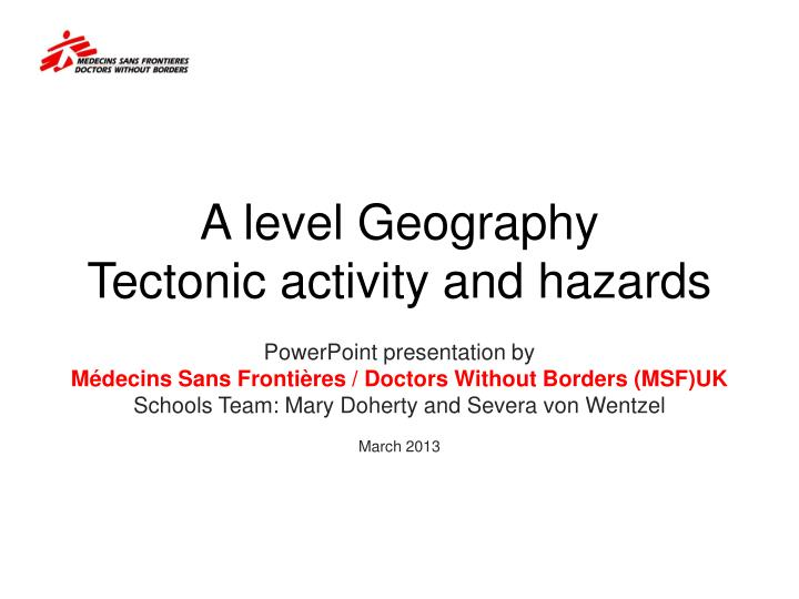 a level geography tectonic activity and hazards n.