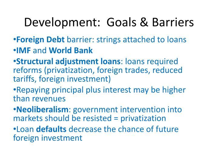 Development:  Goals & Barriers