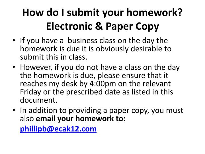 How do I submit your homework?
