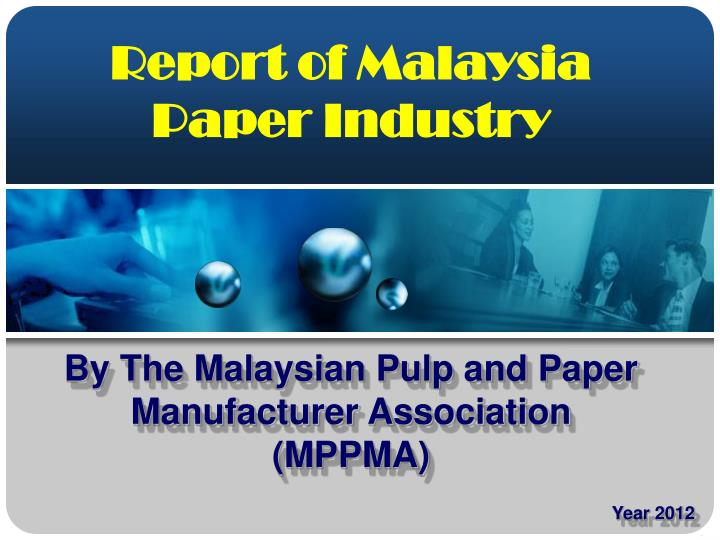 report of malaysia paper industry n.