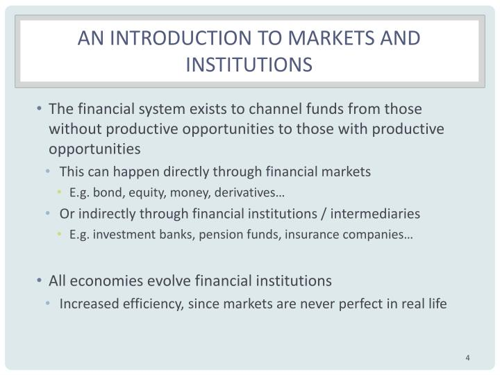 An introduction to markets and institutions