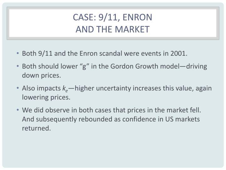 Case: 9/11, Enron