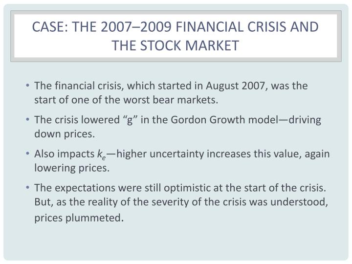 Case: The 2007–2009 Financial Crisis and the Stock Market