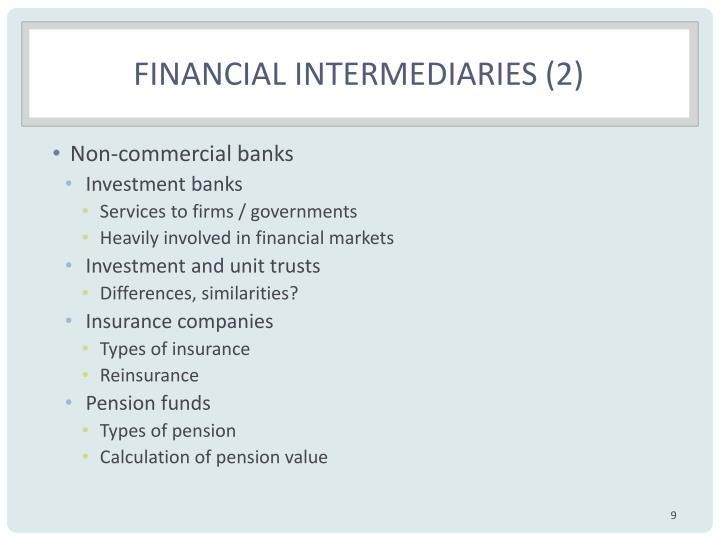 Financial intermediaries (2)