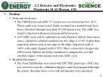 2 2 detector and electronics wisniewski slac byrum anl5