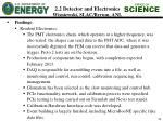 2 2 detector and electronics wisniewski slac byrum anl6