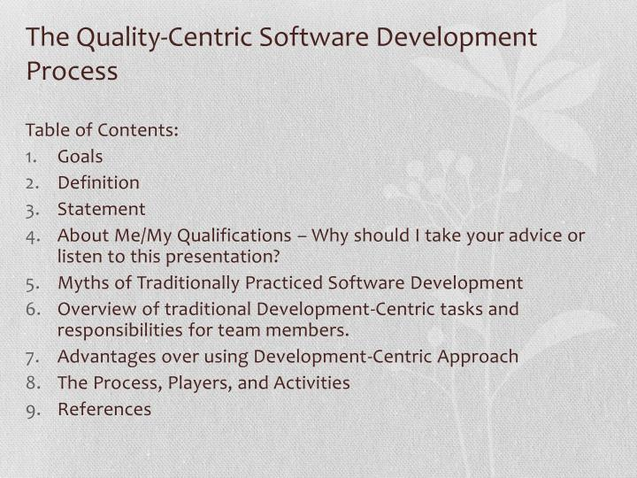 The quality centric software development process1