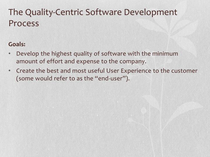 The quality centric software development process2