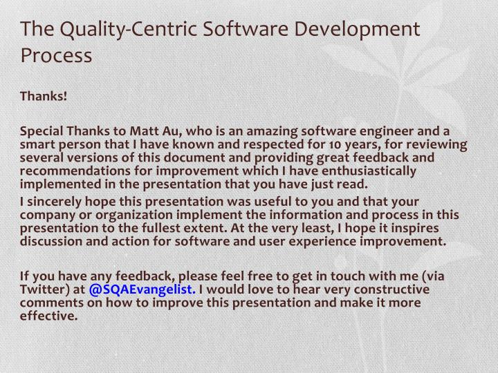 The Quality-Centric Software Development Process
