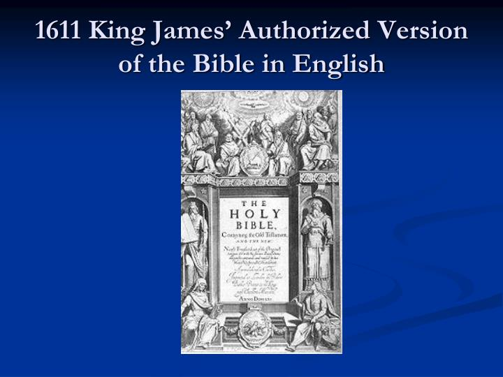 1611 King James' Authorized Version of the Bible in English