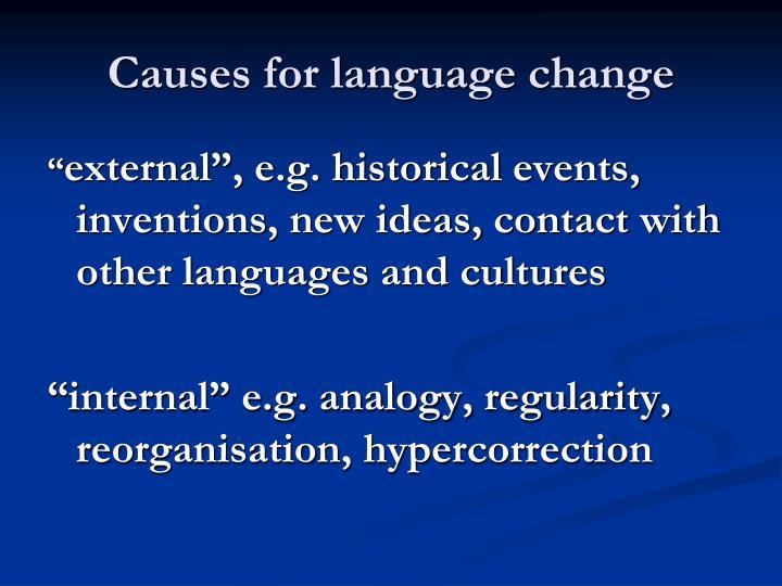 Causes for language change
