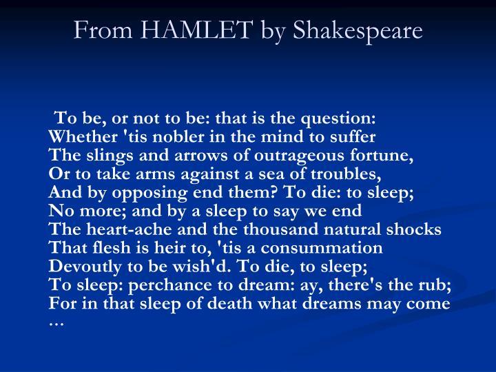 From HAMLETby Shakespeare