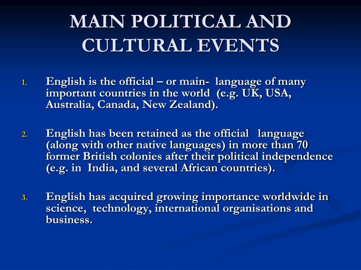 MAIN POLITICAL AND CULTURAL EVENTS