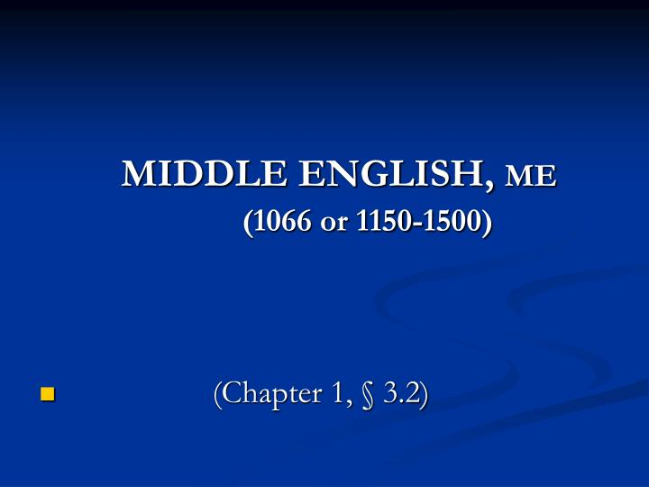 MIDDLE ENGLISH,