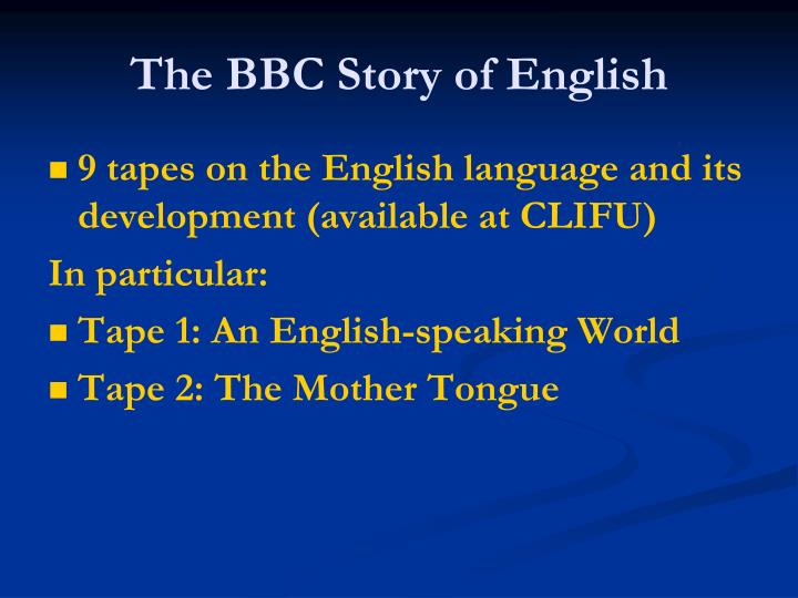 The BBC Story of English