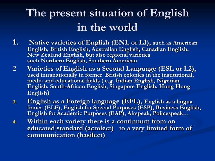 The present situation of English