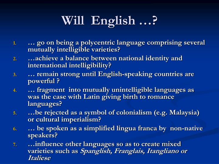 Will  English …?