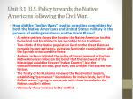 unit 8 1 u s policy towards the native americans following the civil war2
