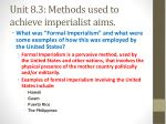 unit 8 3 methods used to achieve imperialist aims1