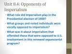 unit 8 4 opponents of imperialism